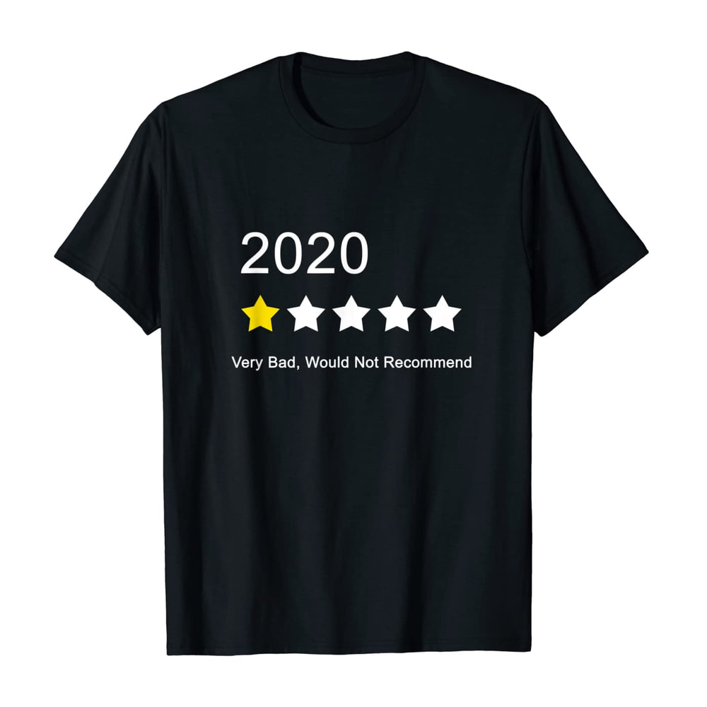 2020 One Star Rating T-Shirt